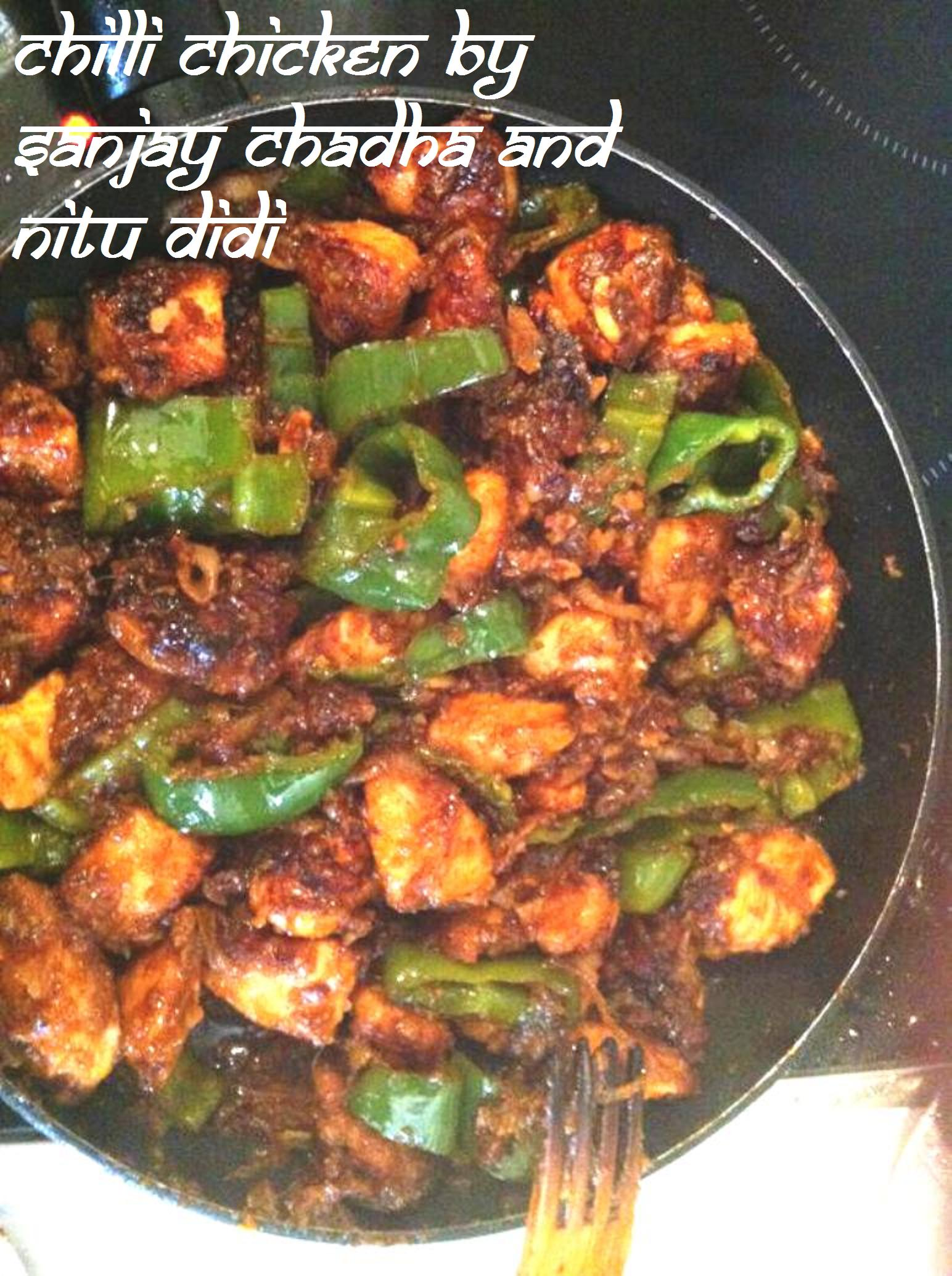 Chilli chicken by sanjay chadha nitu didi i just love it when i am sent a recipe with the pic and i cant wait to post it right away a few days ago a dear friend of mine sanjay forumfinder Image collections