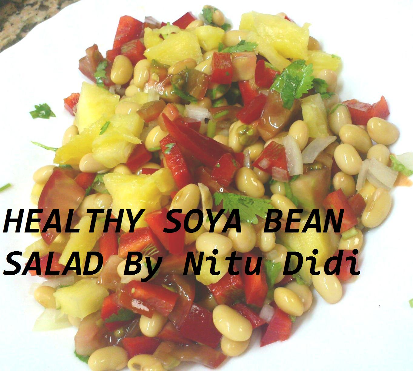 HEALTHY SOYA BEAN SALAD | nitu didi