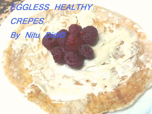 EGGLESS HEALTHY CREPES